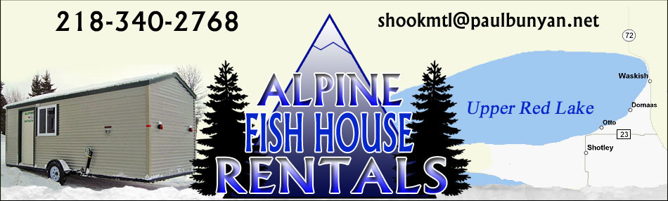 Alpine fish house rentals on for Red lake fish house rentals